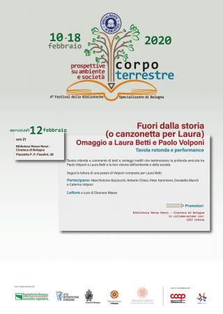 Fuori dalla storia (o canzonetta per Laura). Omaggio a Laura Betti e Paolo Volponi. @ Biblioteca Renzo Renzi - Cineteca di Bologna